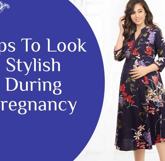 how to look stylish while pregnant